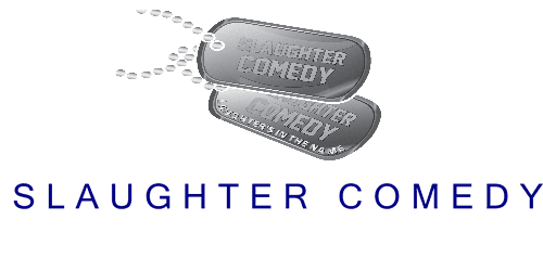 Slaughter Comedy